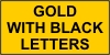 Gold Insert with Black Letters